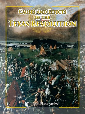 cover image of Causes and Effects of the Texas Revolution